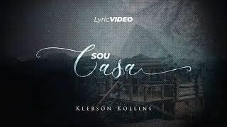 Sou Casa – Klebson Kollins